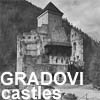 gradovi in dvorci :: castles and manor houses